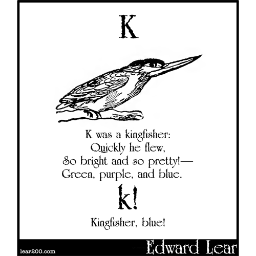 K was a kingfisher